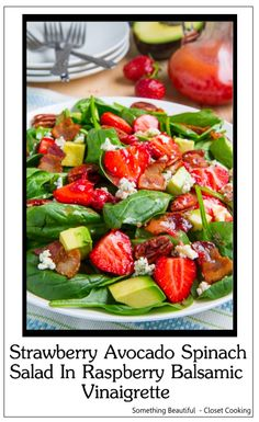 Bonus recipe Strawberry Avocado Spinach Salad In Raspberry Balsamic Vinaigrette - A fresh summer strawberry and baby spinach salad with avocado and bacon in a raspberry vinaigrette that just screams summer - it's been a favorite of mine for years. #something_beautiful_recipes, #strawberry_avocado_spinach_salad_raspberry_Vinaigrette