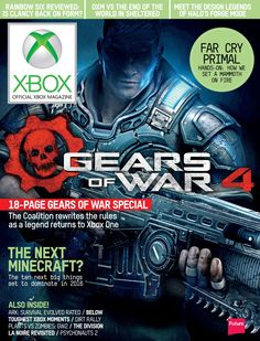 Xbox: The official Magazine 185. #GearsofWar4. The next #Minecraft?