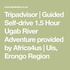 Tripadvisor | Guided Self-drive 1.5 Hour Ugab River Adventure provided by Africa4us | Uis, Erongo Region Star Tours, Okavango Delta, I Have Forgotten, Victoria Falls, Self Driving, Tour Guide, Me As A Girlfriend, Savannah Chat, Over The Years