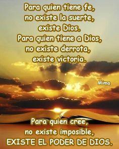 Dios existe, entonces confiare en El.