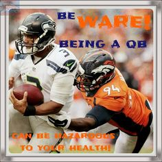 Be Ware NFL QB's the we are gonna get you
