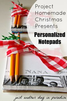 Just Another Day in Paradise: Project Handmade Christmas Presents: Personalized Notepads Part 2