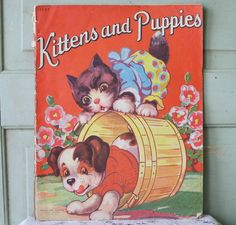 ''Kittens and Puppies'' by Samuel Lowe Company. Illustrations by Hank Hart