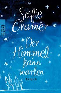 ~*Book Lounge-Lesegenuss*~: || Rezension || Der Himmel kann warten ~ Sofie Cra...