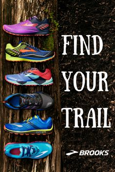 Find Your Trail | Trail Running Shoes from Brooks Running | The Caldera Trail Running Shoe | The Mazama Trail Running Shoe | The Cascadia Trail Running Shoe | Each offers a responsive ride thanks to energy-returning design, plus stability that keeps you comfortable on tricky terrain even when fatigue sets in