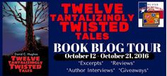 Twelve Tantalizingly Twisted Tales: Children's, Spooky, Illustrated, short stories