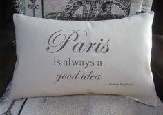 Paris Is Always A Good Idea - 12 x 18 Cotton Canvas Decorative Pillow Cover - Eiffel Tower - Audrey Hepburn Quote  Original design from Spools