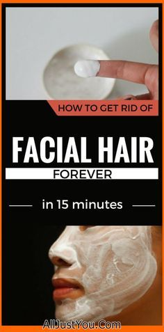 How To Get Rid Of Facial Hair Forever In 15 Minutes #skincare #Beauty #beautyblogger