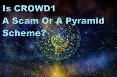 UPDATED 26th August 2020: Welcome to my Crowd1 Review! If you are wondering is Crowd1 a scam or a pyramid scheme, you'll definitely want to read this. Updated 26th of August 2020. Pyramid Scheme, Poster, Billboard