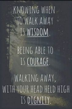 Wisdom, courage, dignity - Satan will try and take all 3 away from you if he can. Don't let him!