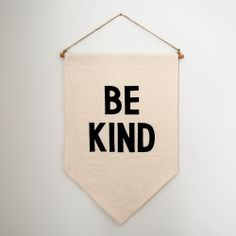 """Image of """"Be Kind"""" Banner"""