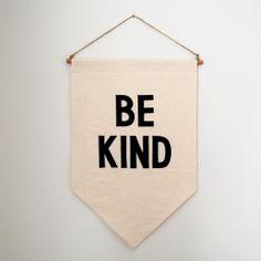 """Be Kind"" Banner"