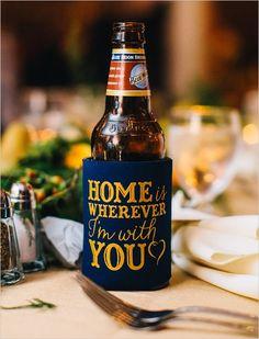 home is wherever I am with you coozie #weddingideas #drinkcoozie #weddingchicks http://www.weddingchicks.com/2014/03/18/vintage-december-wedding/