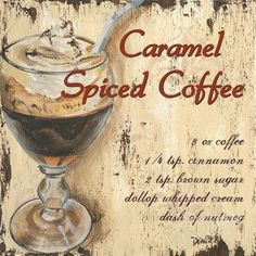 Caramel Spiced Coffee by Debbie DeWitt - Caramel Spiced Coffee Painting - Caramel Spiced Coffee Fine Art Prints and Posters for Sale I Love Coffee, My Coffee, Coffee Drinks, Coffee Shop, Coffee Cups, Coffee Lovers, Coffee Canister, Coffee Break, Coffee Facts