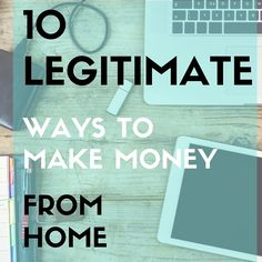 Learn ten legitimate ways for stay at home moms or anyone looking to add to their income can earn money with these jobs working from home.