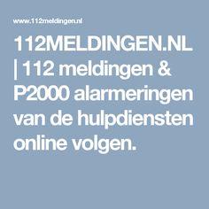 112MELDINGEN.NL | 112 meldingen & P2000 alarmeringen van de hulpdiensten online volgen.