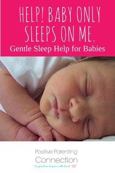 Help! Baby Only Sleeps on Me.