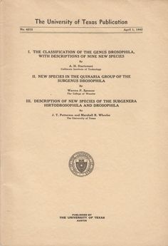 I. The Classification of the Genus Drosophila, with Descriptions of Nine New Species and two other articles