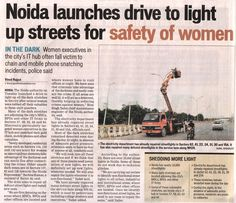 #Noida launches drive to light up #streets for safety  of #Women!!  www.crsgroupindia.com  #WomenrSafety #Apartments #NCRProperty #Investments