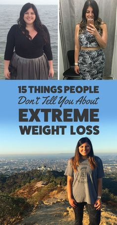 15 Things People Don't Tell You About Extreme Weight Loss
