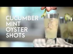 Cucumber Mint Oyster Shots - YouTube