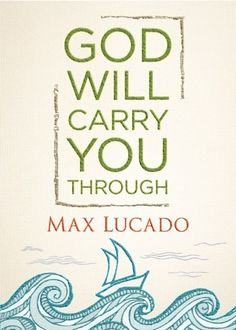 e-Book Sale: God Will Carry You Through {by Max Lucado} ~ $2.99! #kindle #books