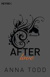 Anna Todd - After love / After Bd.3