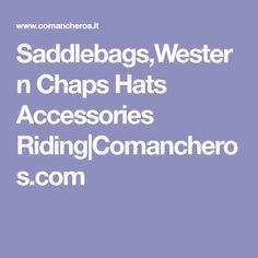 Saddlebags,Western Chaps Hats Accessories Riding|Comancheros.com