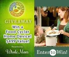 Food Cycler Home Device Giveaway - #Compost Food Mom 'N Daughter Savings Reduce #CarbonFootprint #GoGreen This $500 device is so easy to use, poor the food in, push the button!