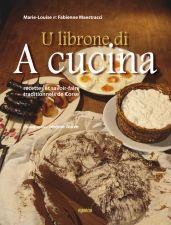 U librone di a cucina  Recettes et savoir-faire   traditionnels de Corse  Albiana