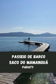 Nesse post tudo que você precisa saber sobre o passeio de barco pelo Saco do Mamanguá. Boating, South America, Travel Tourism, Viajes, Traveling, Sacks