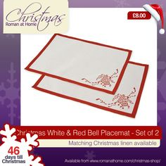 It's 46 Days till #Christmas with our Christmas White & Red Bell Placemat - Set of 2 at £8 at http://www.romanathome.com/christmas-shop/christmas-placemats/christmas-white-red-bell-placemat-set-of-2/ #linen #table #tablemats