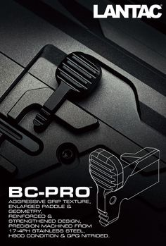 LANTAC BC-PRO™. A solid upgrade to the original AR15 bolt catch, with improved grip, larger paddle surface area, strengthened design and improved materials & coatings…..