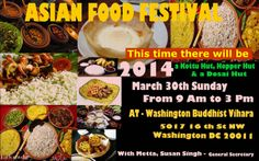 Washington Buddhist Vihara organizes the Asian Food Festival on Sunday, March 30 , 2014 from 9 am to 3 pm in the Vihara premises at Street NW, Washington DC 20011 For more details, please contact Ven. Maharagama Dhammasiri Nayaka Thero at 202 723 0773 3 Pm, Community Events, Food Festival, Washington Dc, Asian Recipes, March, Sunday, Beef, Street