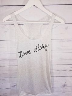 Love Story Bridal Tank by AmericanSwagCo on Etsy