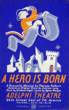 """This 1937 """"A Hero Is Born"""" poster looks like it belongs in a modernist version of Aladdin, except that the hero's clothes wouldn't quite fit in."""
