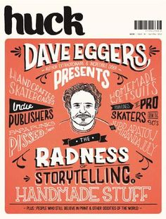 HUCK magazine : The Dave Eggers Issue