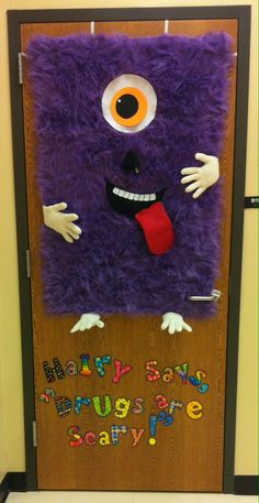 Your eyes will be pleased Drug Free Door Decorations, Drug Free Week, Teach Like A Champion, Monster Door, Red Ribbon Week, Class Decoration, Classroom Door, Toddler Crafts, Holiday Crafts