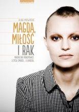 Okładka książki Magda, miłość i rak