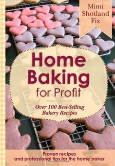 For anyone who bakes and sells or simply wants to learn tips and tricks from a professional with best-selling recipes.
