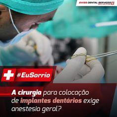 ¿La cirugía para colocación de implantes dentales exige anestesia general?  No, el procedimiento no exige la administración de ese tipo de anestesia, la anestesia local es suficiente para efectuar la rehabilitación oral.  -------------------------------------------- www.swissdentalservices.com/es #dentista #implantes #sonrisa #clínica#yosonrío