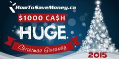 Can you believe Christmas is less than two weeks away? With Christmas being so close, I wanted to share this HUGE, fabulous Christmas giveaway with you all! Canadian Contests, Contests Canada, Christmas Giveaways, Christmas 2015, Cash Prize, Personal Finance, Saving Money, Projects To Try, Join