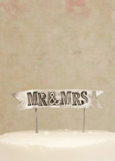 mr & mrs banner cake topper | Lisa Leonard Designs @singinbowler Saw this and thought of you -- really cool cake topper designs!