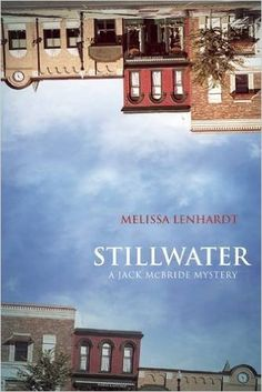 Stillwater. Click on the book title to request this book at the Bill or Gales Ferry Libraries. 2/16