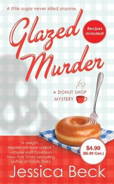 I saw this in Dillons and bought it. It is the 1st in a series about a donut shop owner who gets caught up in solving murders. Glazed Murder: A Donut Shop Mystery (Donut Shop Mysteries) by Jessica Beck, http://www.amazon.com/dp/1250005396/ref=cm_sw_r_pi_dp_zIoGpb0C8QM56