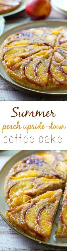 Summer Peach Upside Down Cake - An unbelievable caramel-y peach topping stars in this classic summer cake, made healthier, into breakfast coffee cake-form. Just Desserts, Delicious Desserts, Yummy Food, Baking Recipes, Cake Recipes, Dessert Recipes, Think Food, Love Food, Brunch Recipes
