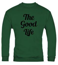 THE GOOD LIFE 2 - FUNNY HOODIE, SWEATSHIRTUNISEX