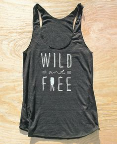 Wild and Free Racerback Tank