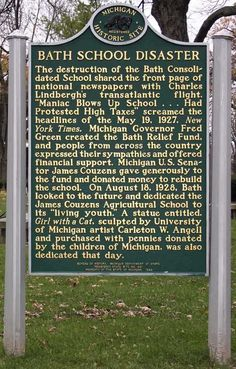 Bath School Disaster historical marker in Bath, Michigan Michigan Travel, State Of Michigan, Detroit Michigan, Michigan Facts, The Mitten State, Detroit History, Before Us, Great Lakes, Best Cities
