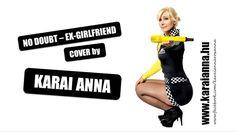 Karai Anna - Ex-girlfriend (No Doubt cover)